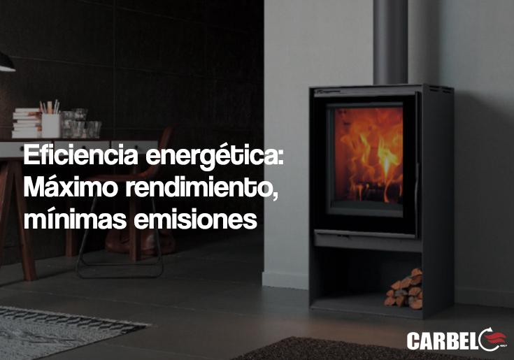 Eficiencia energética. Máximo rendimiento mínimas emisiones