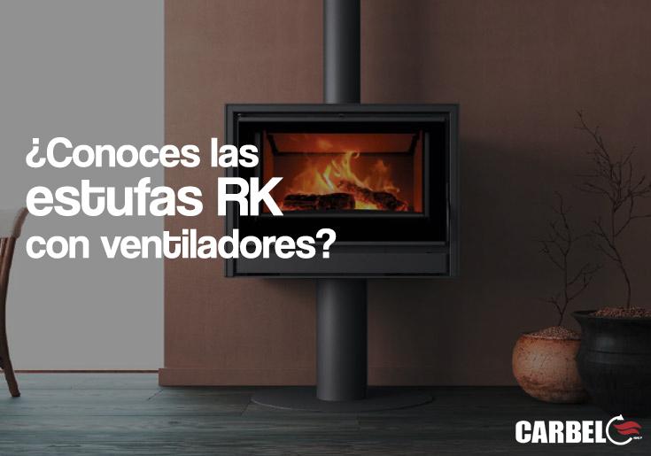 ¿Conoces las estufas RK con ventiladores?