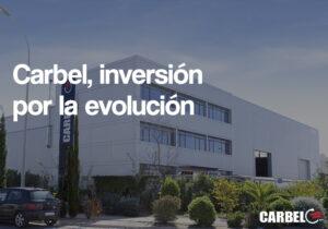 Carbel, inversión por la evolución