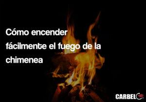 Cómo encender fácilmente el fuego de la chimenea